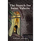 The Search For Saint Valeria (Father Baptist Series Book 3)