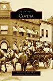 Covina (CA) (Images of America)