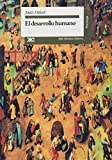 img - for Desarrollo humano (Spanish Edition) by Juan A. DelVal (1995) Paperback book / textbook / text book
