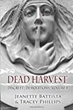 Dead Harvest, Jeanette Battista and Tracey Phillips, 1479337234