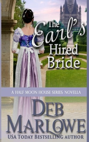 The Earl's Hired Bride (Half Moon House series)