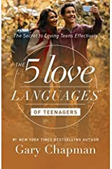 The 5 Love Languages of Teenagers: The Secret to Loving Teens Effectively Paperback