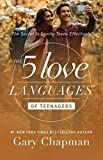 img - for The 5 Love Languages of Teenagers: The Secret to Loving Teens Effectively book / textbook / text book
