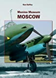 img - for Monino Museum Moscow (Military Collections of the World) book / textbook / text book