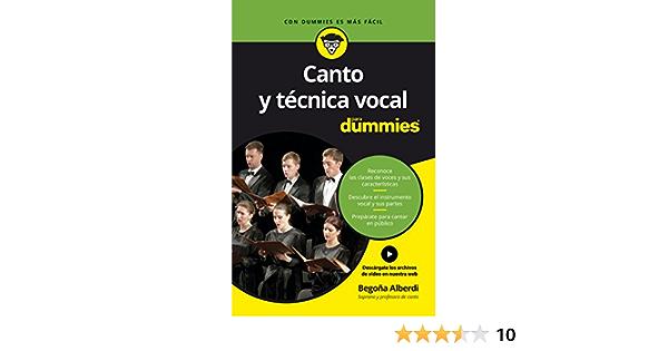 Canto Y Técnica Vocal Para Dummies Spanish Edition Alberdi De Miguel Begoña 9788432903663 Books