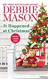 It Happened at Christma/USA Today Bestselling Author: Debbie Mason (Christmas, Colorado)