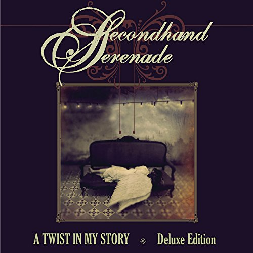 Secondhand Serenade A Twist In My Story Lyrics