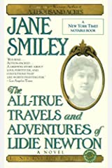 The All-True Travels and Adventures of Lidie Newton: A Novel (Ballantine Reader's Circle) Kindle Edition