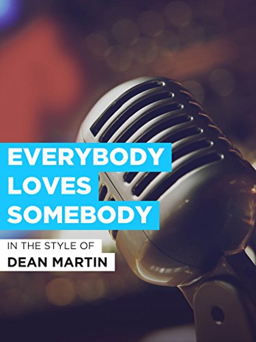 Everybody Loves Somebody