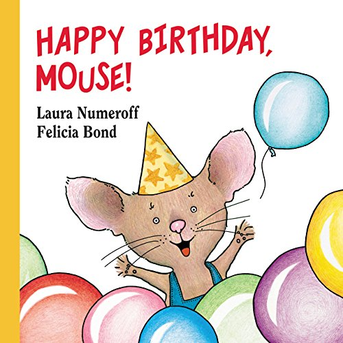 Book Birthday (Happy Birthday, Mouse! (If You Give.))