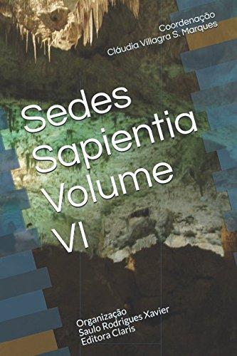 Sedes Sapientia Volume VI (Portuguese Edition)