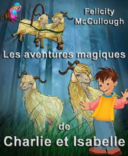 Les aventures magiques de Charlie et Isabelle (French - Shops Aventura