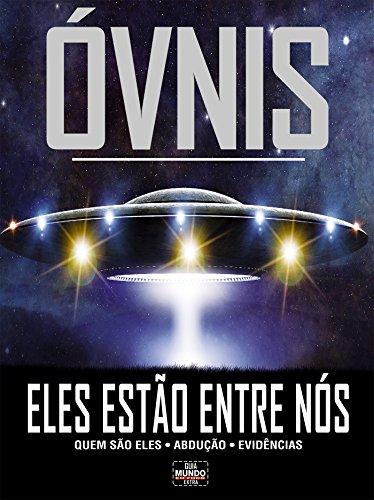 Óvnis - Eles estão entre nós: Guia Mundo Em Foco Extra Ed.06