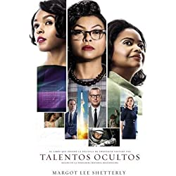 Talentos Ocultos: La Genialidad No Tiene Color. La Fuerza No Tiene Género. El Valor No Tiene Límite.