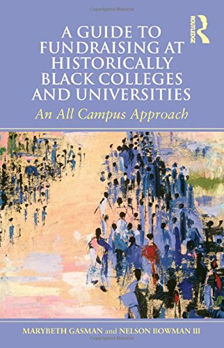 Books : A Guide to Fundraising at Historically Black Colleges and Universities: An All Campus Approach