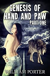 Genesis of Hand and Paw (Chronocles of Hand and Paw Book 1)