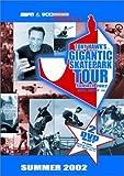 ESPN & 900 Presents - Tony Hawks Gigantic Skateboard Park Tour Summer 2002 by Redline Ent