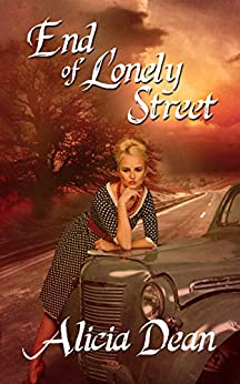 End of Lonely Street by [Dean, Alicia]