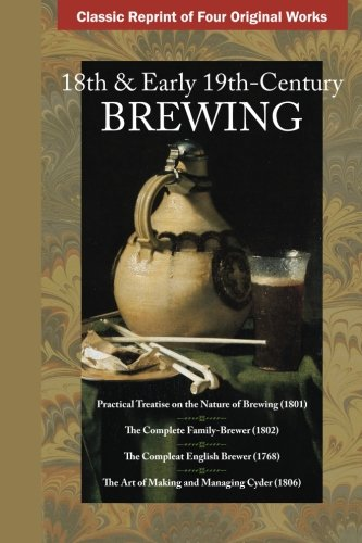 Early Nineteenth Century - 18th & Early 19th Century Brewing
