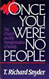 Once You Were No People, T. Richard Snyder, 0940989255