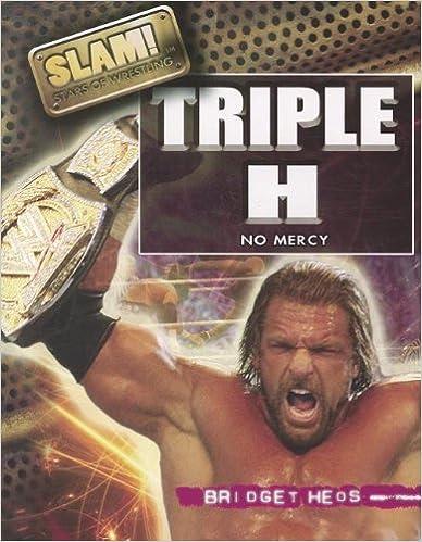 Triple H: No Mercy (Slam! Stars of Wrestling)