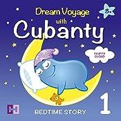 Fluffy Cloud: Dream Voyage with Cubanty (Bedtime Story 1) | Cubanty Cuddly