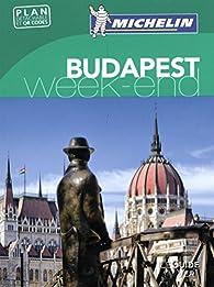 Guide Vert, Week-End. Budapest (Avec plan détachable et QR codes) par Guide Michelin