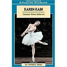 Karen Kain: Canada's Prima Ballerina