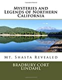 Mysteries and Legends of Northern California: The