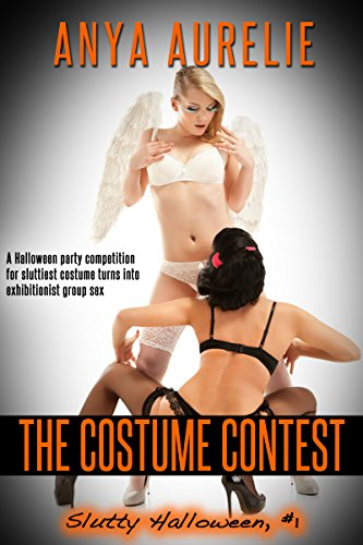 The Costume Contest (Slutty Halloween Book 1) -