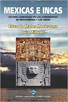 Book MEXICAS E INCAS: : Edición en Color (Spanish Edition)