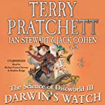 The Science of Discworld III: Darwin's Watch | Terry Pratchett,Ian Stewart,Jack Cohen