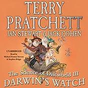 The Science of Discworld III: Darwin's Watch | Terry Pratchett, Ian Stewart, Jack Cohen