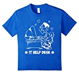 Funny IT Help Desk T-Shirt