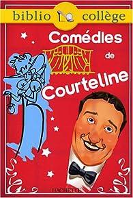 Comédies de Courteline par Georges Courteline