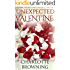 Unexpected Valentine: A Pride and  Prejudice Regency Variation