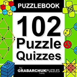 102 Puzzle Quizzes (Interactive Puzzlebook for E-readers) by [The Grabarchuk Family]