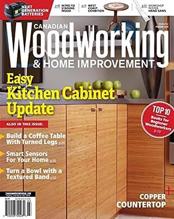 Amazon Com Canadian Woodworking Home Improvement Ebook