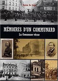 Mémoires d'un communard : 18 Mars-28 Mai 1871, La Commune vécue par Gaston Da Costa