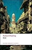 Kim (Oxford World's Classics) by Kipling, Rudyard Reissue edition published by Oxford University Press, USA (2008) [Paperback]