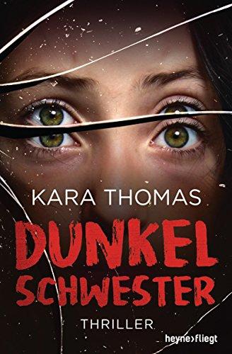 - Dunkelschwester: Thriller (German Edition)