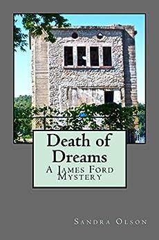 death of dreams james ford mysteries book 6 ebook. Black Bedroom Furniture Sets. Home Design Ideas