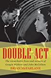 img - for Double-Act: The Remarkable Lives and Careers of Googie Withers and John McCallum (Biography) book / textbook / text book