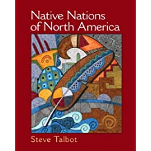 Native Nations of North America: An Indigenous Perspective