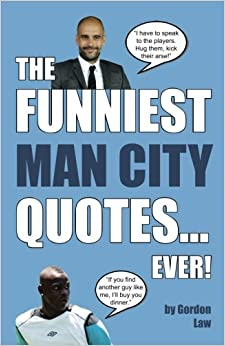 The Funniest Man City Quotes... Ever!