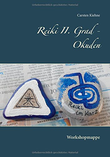 Reiki II. Grad - Okuden  [Kiehne, Carsten] (Tapa Blanda)