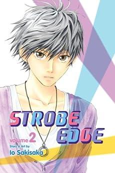 Strobe Edge, Vol. 2 by [Sakisaka, Io]
