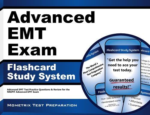 Advanced EMT Exam Flashcard Study System: Advanced EMT Test Practice Questions & Review for the NREMT Advanced EMT Exam (Cards)