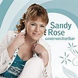 Sandy Rose - Was Machst Du In Meinen Träumen