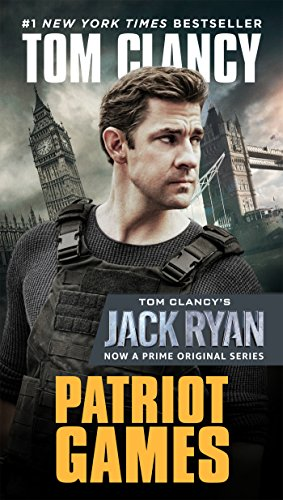 Patriot Games (A Jack Ryan Novel Book 2)